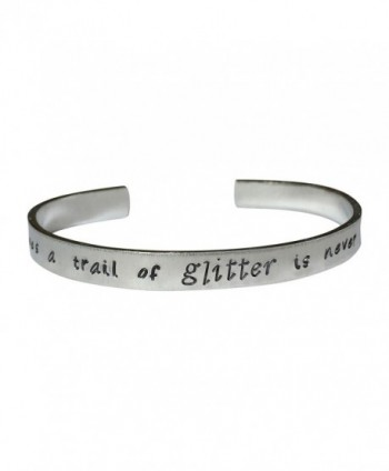 "She Who Leaves A Trail Of Glitter Is Never Hand Stamped 1/4"" Aluminum Cuff Bracelet - CV12N3YCZQ4"