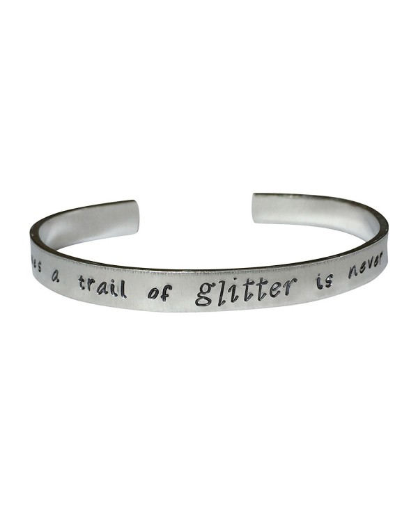 """She Who Leaves A Trail Of Glitter Is Never Hand Stamped 1/4"""" Aluminum Cuff Bracelet - CV12N3YCZQ4"""